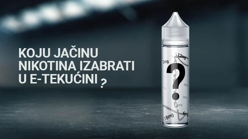 E-tekućine - koju jačinu nikotina odabrati?