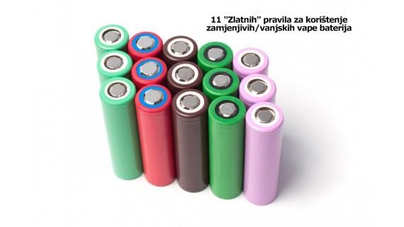11 Zlatnih pravila za korištenje zamjenjivih/vanjskih vape baterija